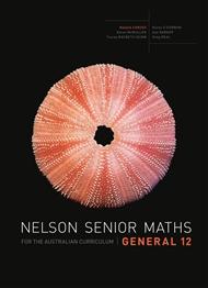 Nelson Senior Maths General 12 for the Australian Curriculum