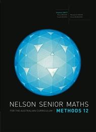 Nelson Senior Maths Methods 12 for the Australian Curriculum