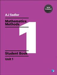 Sadler Maths Methods Unit 1 Student Book (Revised Format)