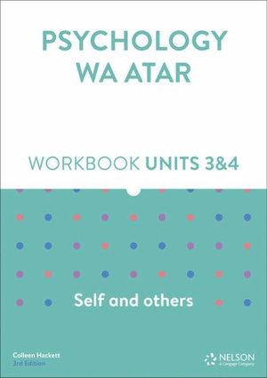 Psychology WA ATAR: Self and Others Units 3 & 4 Workbook 3rd Edition