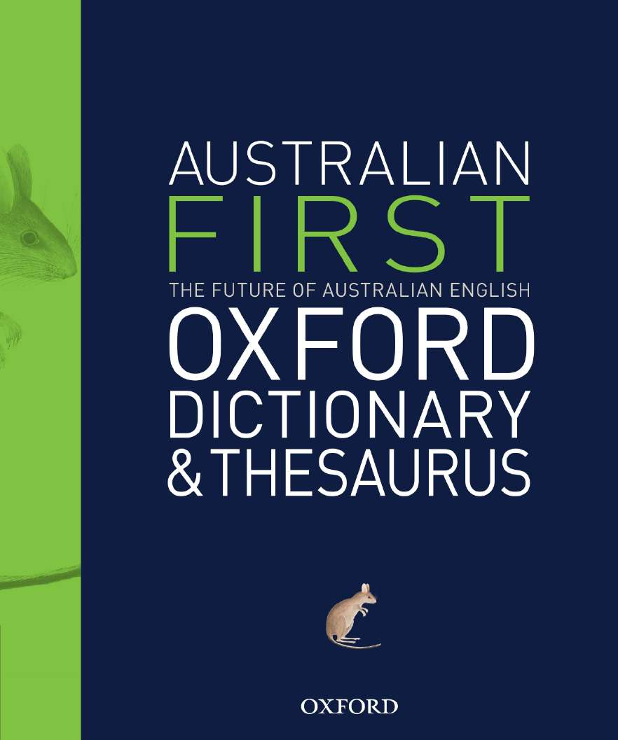 Australian First Oxford Dictionary & Thesaurus