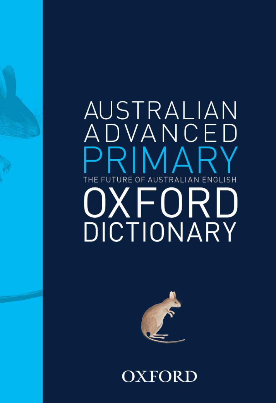 Australian Advanced Primary Oxford Dictionary