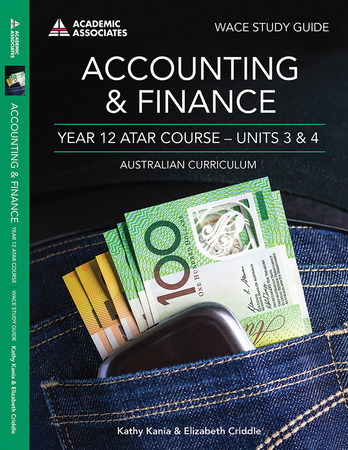 Accounting & Finance Year 12 ATAR Course Study Guide - Units 3 & 4