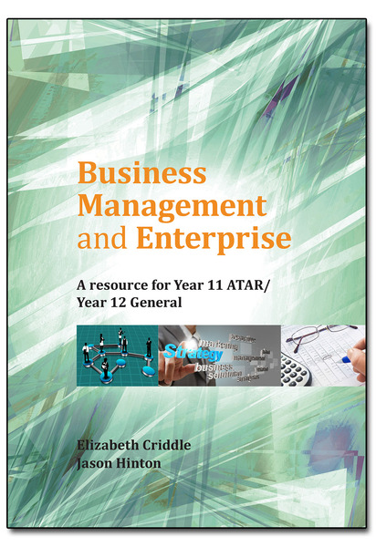 Business Management and Enterprise A Resource for Year 11 ATAR/Year 12 General
