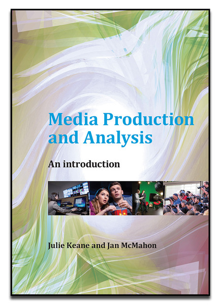 Media Production and Analysis: An Introduction