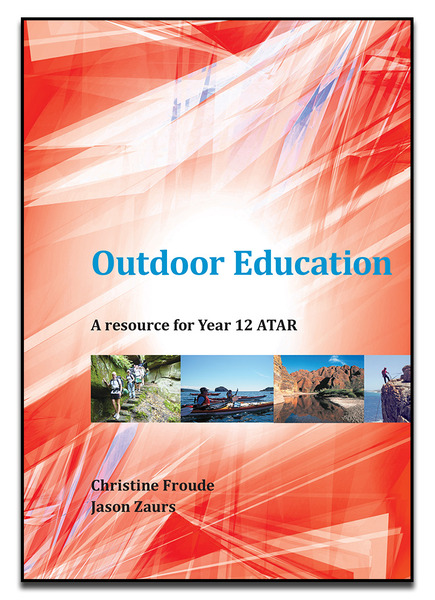 Outdoor Education A Resource for Year 12 ATAR