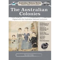 Australian History Series Book 5: The Australian Colonies