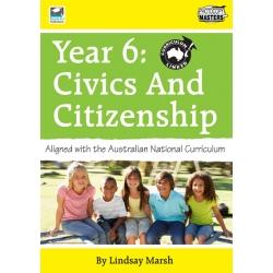 Year 6: Civics And Citizenship